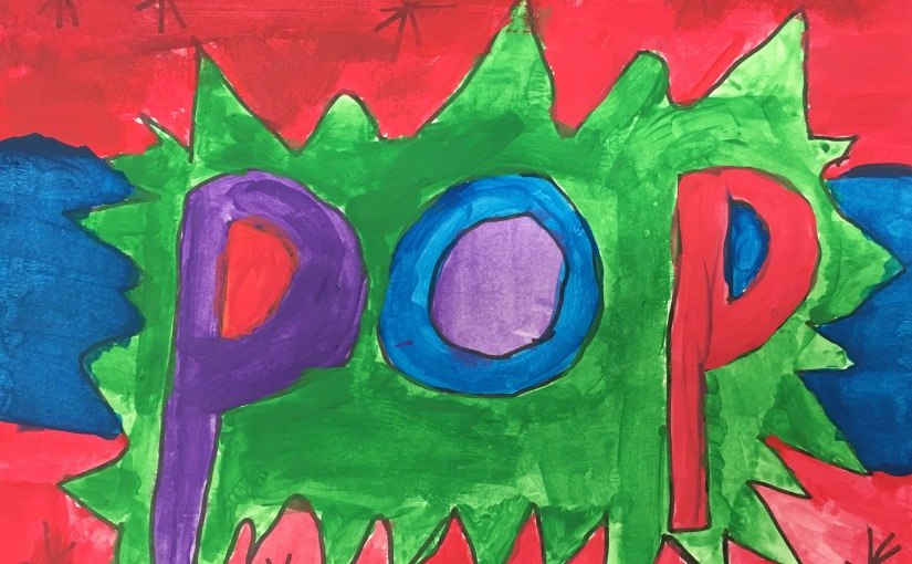 Students use onomatopoeias and tempera paint to create Pop At.